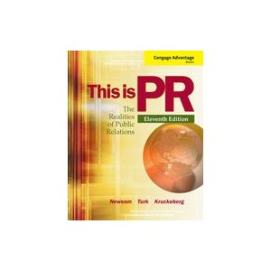 This is PR: The Realities of Public Relations, 11th Edition