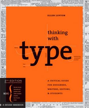 Thinking with Type - Ellen Lupton