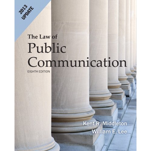 Law of Public Communication 2013 Update (8th Edition)